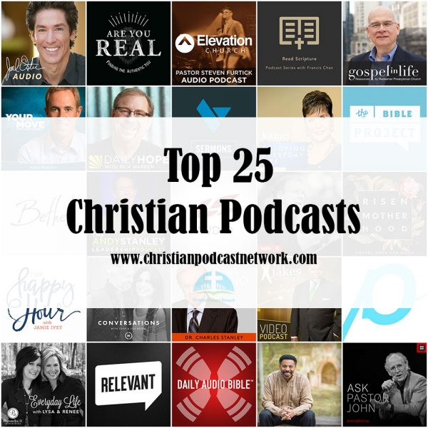 Top 25 Christian Podcasts