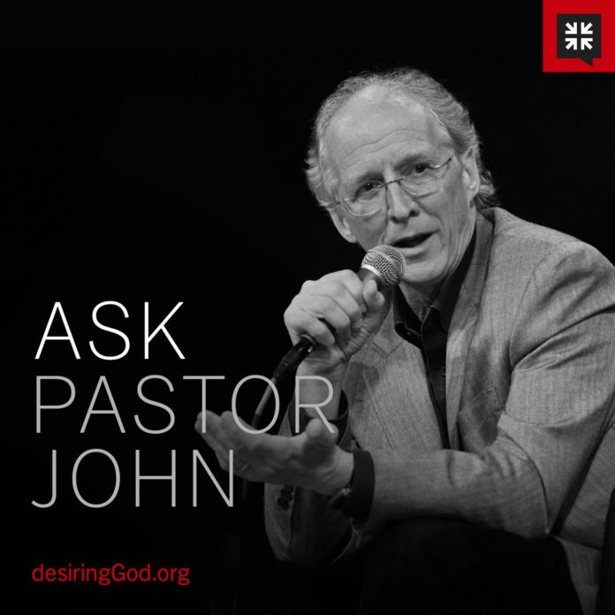 Ask Pastor John by Desiring God