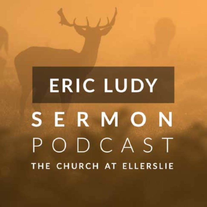 Eric Ludy Sermon Podcast